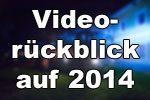 videorueckblick2014